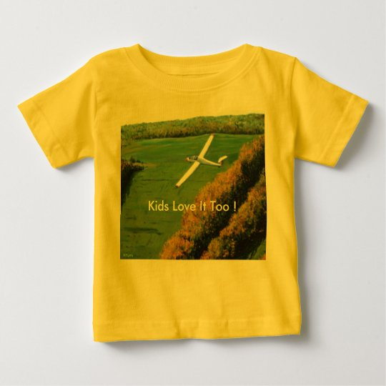 """Infants Shirt with """"Kids Love It Too!"""""""