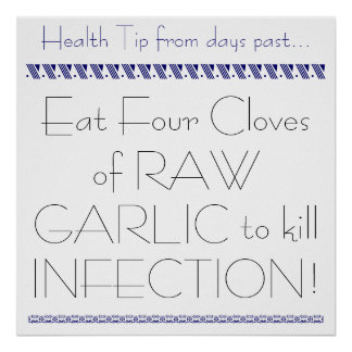 Infection Cure Healing Garlic Health Tip Poster