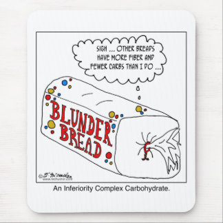 Inferiority Complex Carbohydrate Mouse Pad