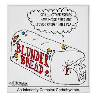 Inferiority Complex Carbohydrate Poster