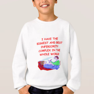inferiority complex sweatshirt