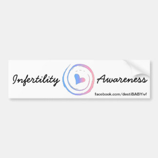 Infertility Awareness - Destination: BABY on FB Bumper Sticker