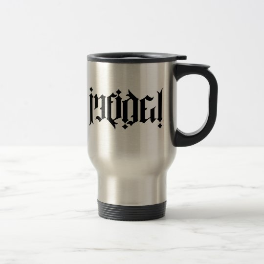 Infidel Ambigram Travel Mug