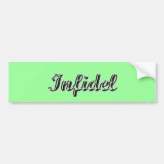 Infidel Bumper Sticker