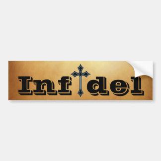 Infidel Car Bumper Sticker