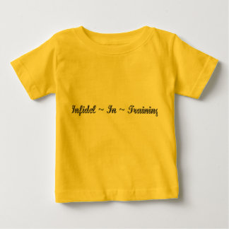 Infidel In Training T Shirt