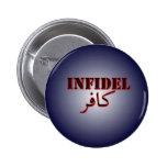Infidel (kafir) pin