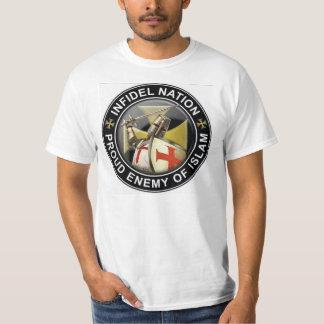 Infidel Nation! T Shirt