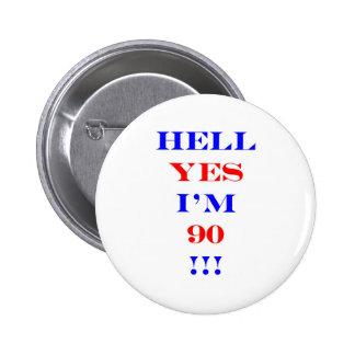 Infierno 90 sí pin