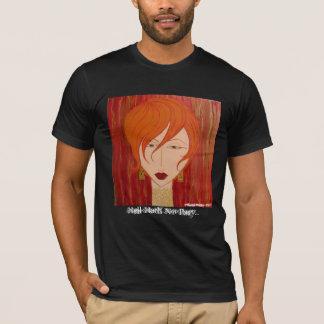 Infierno Hath ninguna furia… Camiseta del arte -