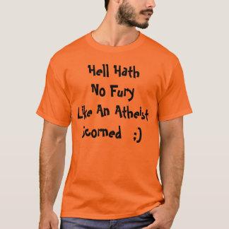 Infierno Hath ninguna furia como un ateo Playera