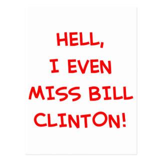 ¡Infierno, incluso falto a Bill Clinton! Postales