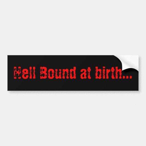Infierno limitado en el nacimiento… pegatina de parachoque