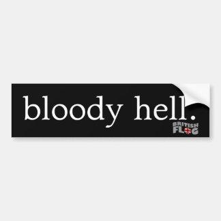Infierno sangriento - frases británicas pegatina de parachoque