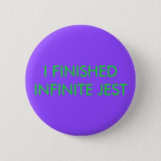 Infinite Jest Button