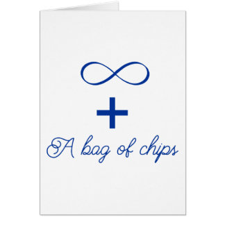 Infinity and a bag of chips. card