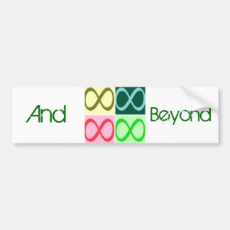 Infinity and Beyond Car Bumper Sticker