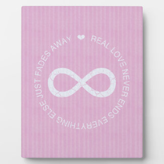 Infinity Love Pink stripe Plaque