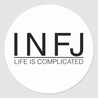 INFJ Life is complicated Classic Round Sticker