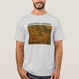 Inflation in Canada? Non-Cents t-shirt