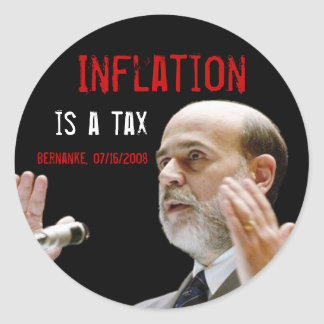 Inflation is a tax classic round sticker