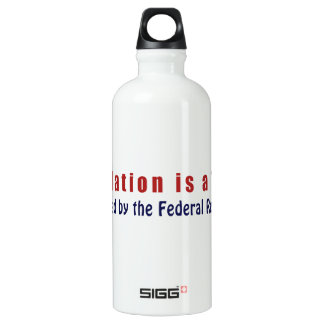 Inflation is a TAX Created by the Federal Reserve Aluminum Water Bottle