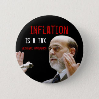 Inflation is a tax - original button
