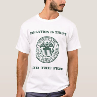 Inflation is Theft (green) T-Shirt