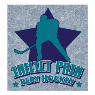 Inflict Pain Play Hockey Poster