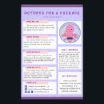 """Info Flyer Octopus For A Preemie US<br><div class=""""desc"""">***PLEASE NOTE This flyer is available for FREE in our Facebook group. If you purchase this flyer here, you are paying for the paper and printing, not the flyer.*** Support the Octopus For A Preemie - US group with this awesome logo product. Advertise the group and donate at the same...</div>"""