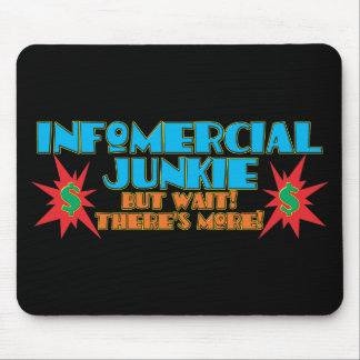 Infomercial Junkie Mouse Pad