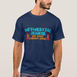 Infomercial Junkie T-Shirt