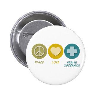 Información de la salud del amor de la paz pin redondo de 2 pulgadas