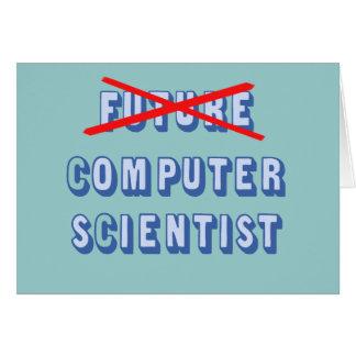 Informático futuro no más tarjeta de felicitación