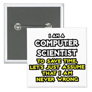 Informático. Nunca perjudique Pin Cuadrada 5 Cm