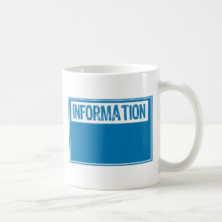 Information Sign - Template(Add Your Own Text) Classic White Coffee Mug