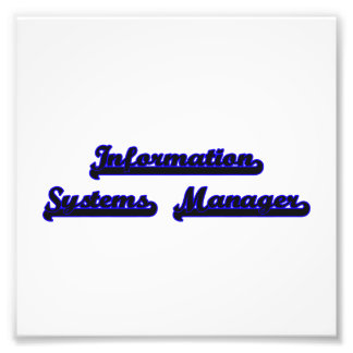 Information Systems Manager Classic Job Design Photo Print