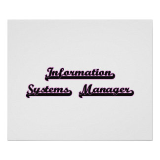 Information Systems Manager Classic Job Design Poster