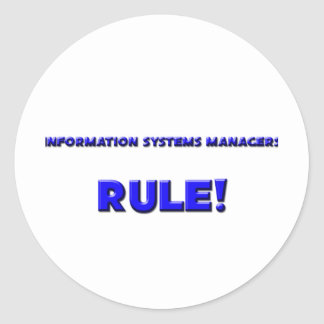 Information Systems Managers Rule! Round Sticker