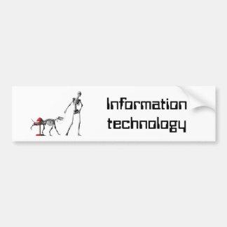 Information technology bumper sticker