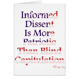 Informed Dissent Is Patriotic Card