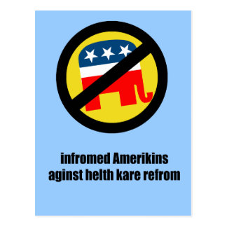 infromed amerikins aginst helth kare refrom postcard