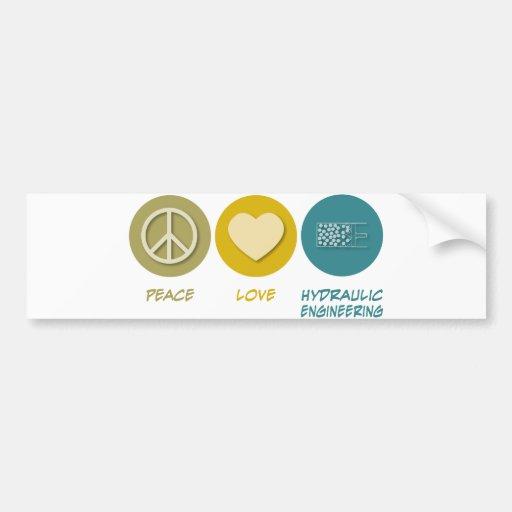 Ingeniería hidráulica del amor de la paz pegatina para auto