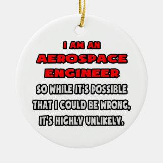 Ingeniero aeroespacial divertido. Altamente Adorno Redondo De Cerámica