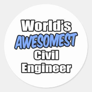 Ingeniero civil de Awesomest del mundo Pegatina Redonda