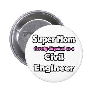 Ingeniero civil estupendo de la mamá… pin redondo 5 cm