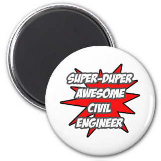 Ingeniero civil impresionante estupendo de Duper Imán Redondo 5 Cm