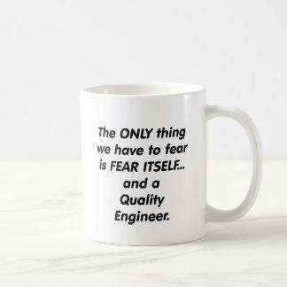 ingeniero de la calidad del miedo taza