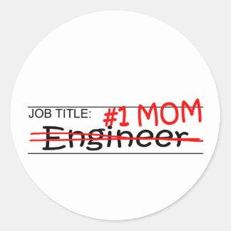 Ingeniero de la mamá del trabajo pegatina redonda