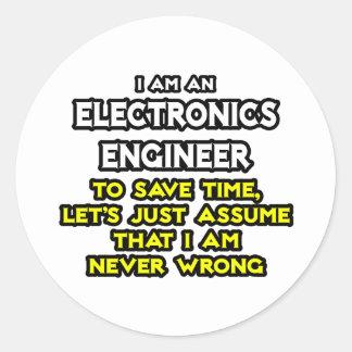 Ingeniero electrónico… nunca incorrecto etiqueta redonda